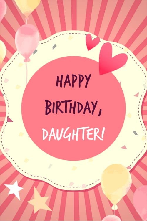 Happy Birthday, Daughter!