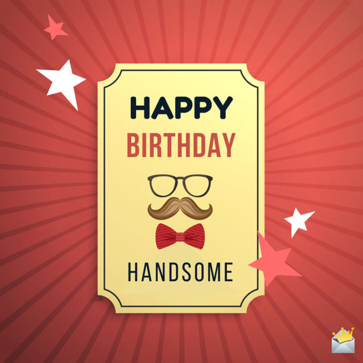 Happy Birthday, Husband! | 87 Special Wishes for your Dear Man
