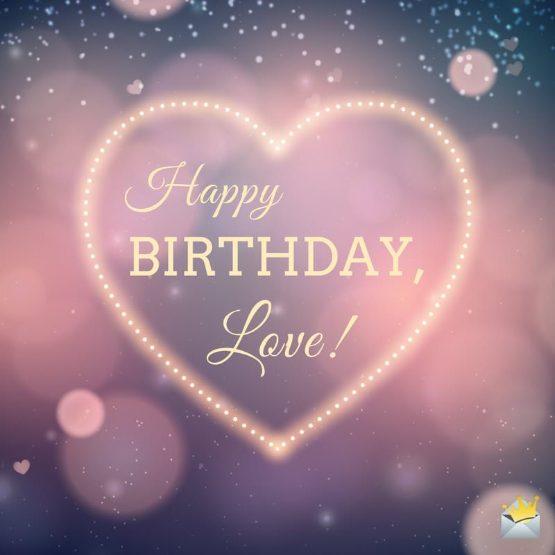 Romantic Birthday Love Messages: Original Birthday Wishes For Your Wife