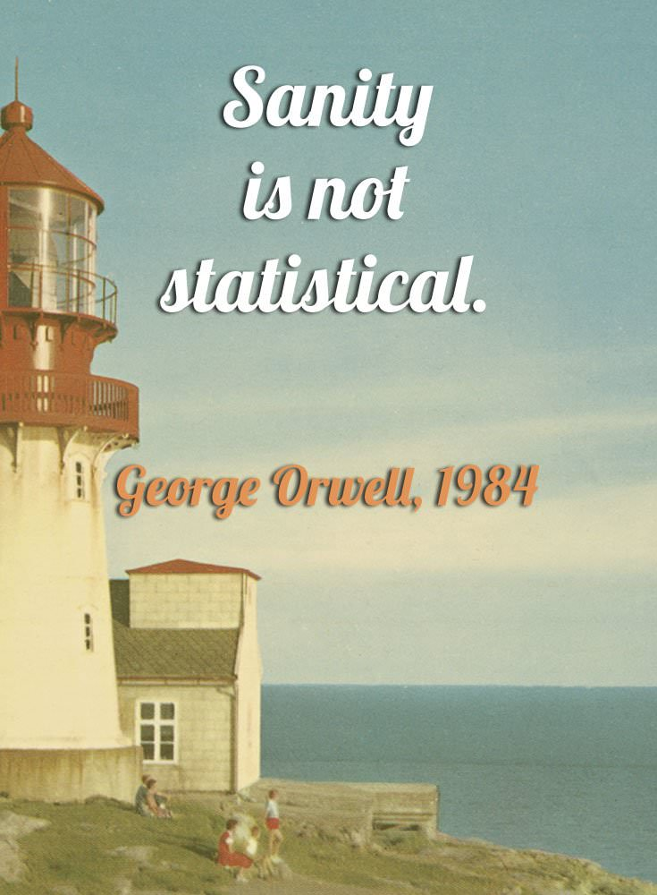George-Orwell-Sanity-is-not