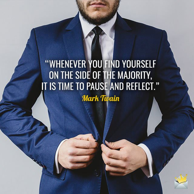Whenever-you-find-yourself-on-the-side-of-the-majority,-it-is-time-to-pause-and-reflect