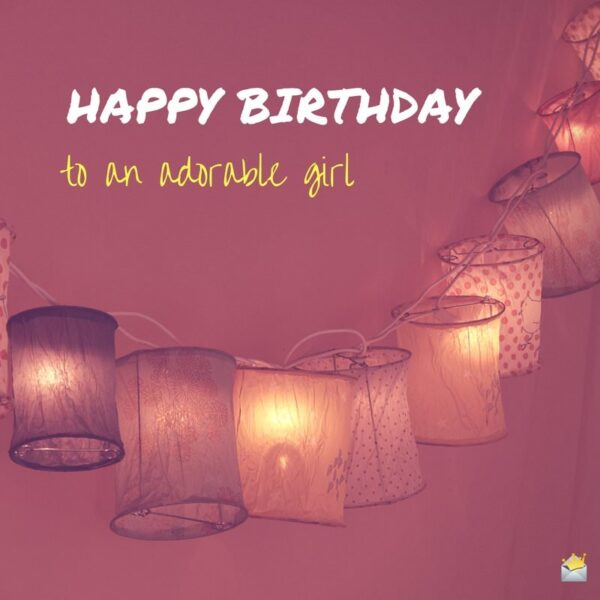 Happy Birthday to an adorable girl