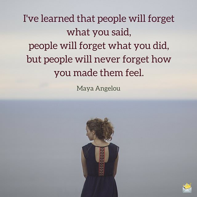 Maya Angelou Quote People Will For Get: 50 Priceless Famous Quotes