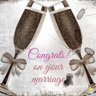 Congrats on your marriage