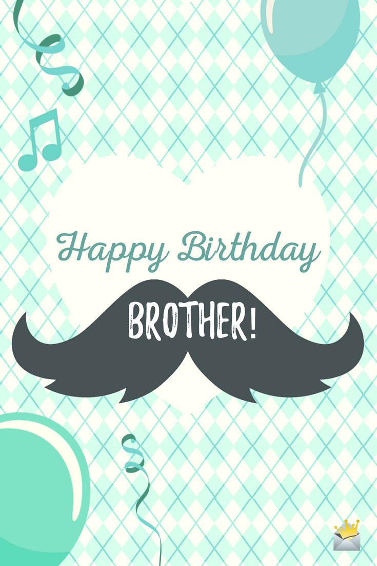 Birthday Wishes for your Brother | Happy Bday, Bro!