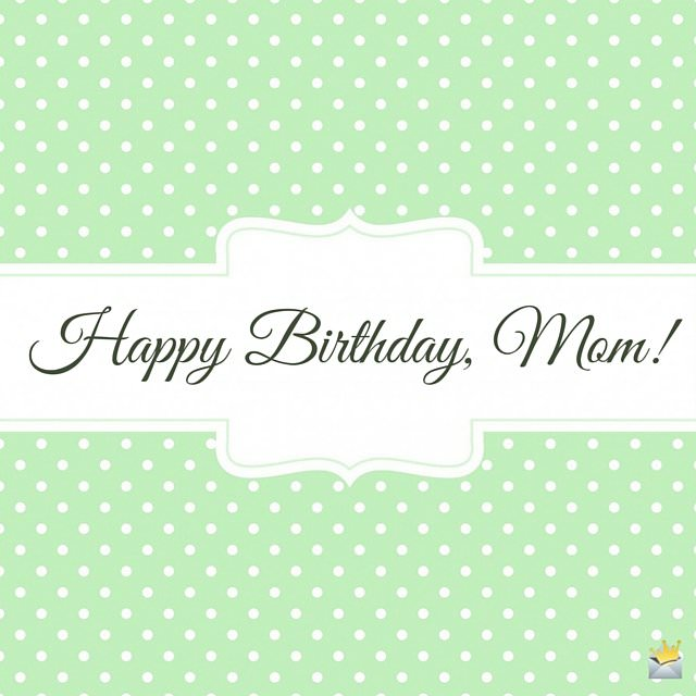 happy birthday wish to my mother
