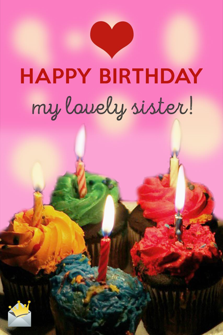 Birthday Wishes For Your Sister