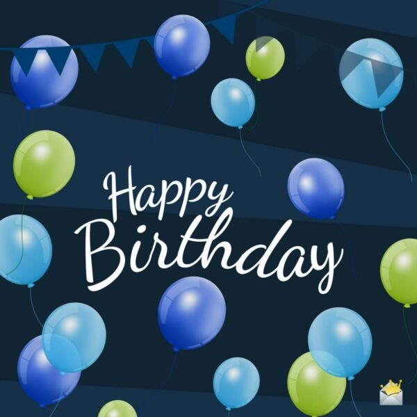 150 Original Birthday Messages for Friends and Loved Ones Happy Birthday Wishes For Men Images