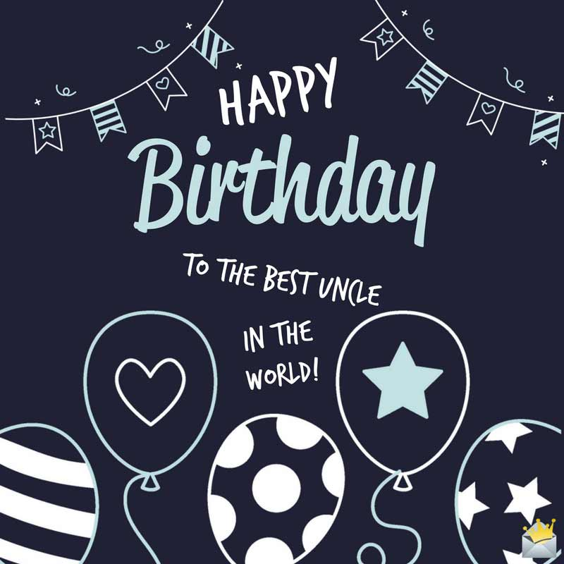 Sensational Birthday Wishes For Your Uncle Happy Birthday Dear Uncle Funny Birthday Cards Online Fluifree Goldxyz
