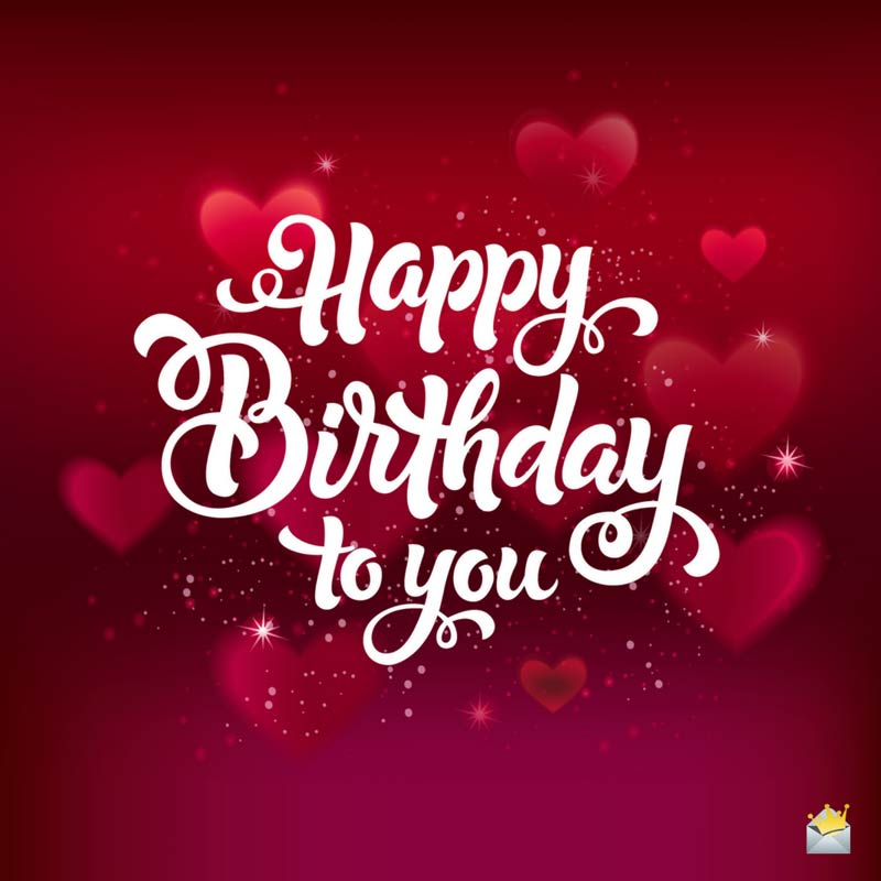 Unique emotional and romantic birthday wishes for your love happy birthday to you m4hsunfo