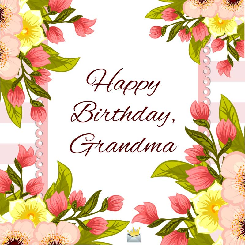 top happy birthday wishes for my super grandma
