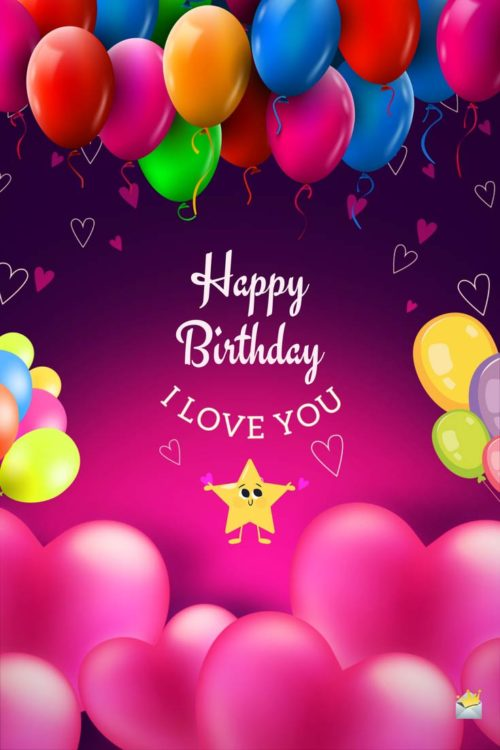 Happy Birthday, my Love! | Romantic Wishes for that ...