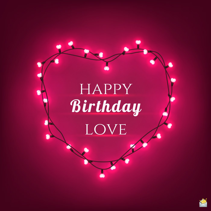 Happy Birthday Beautiful Romantic Wishes For Your Love