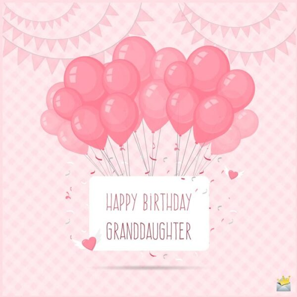 Happy Birthday, Granddaughter!
