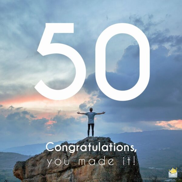 50. Congratulations, you made it!
