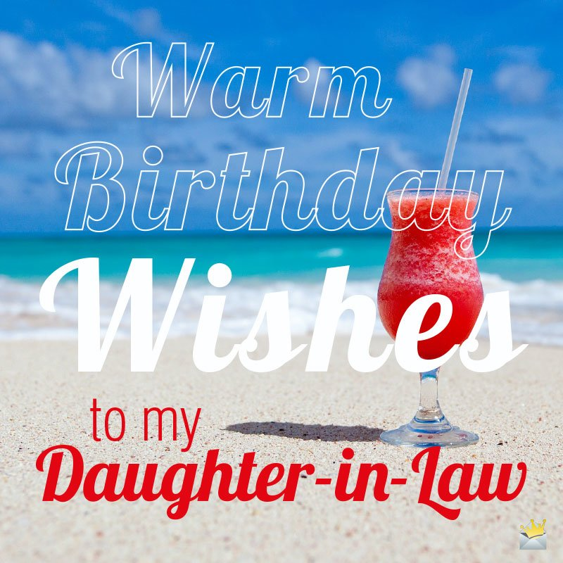 Warm Birthday Wishes To My Daughter In Law