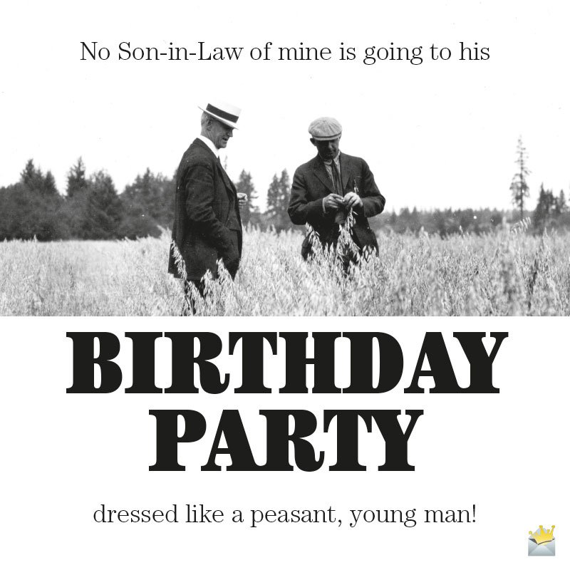 Original Birthday Messages for Your Son-in-law