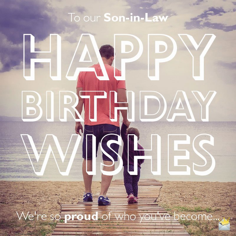 Original Birthday Messages For Your Son In Law