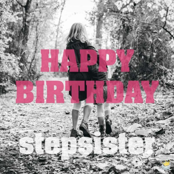 Happy Birthday, stepsister