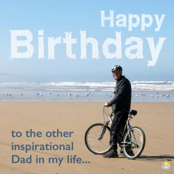 Happy Birthday to the other inspirational Dad in my life...