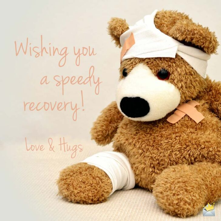 Wishing a Quick Recovery | Get Well Soon Quotes