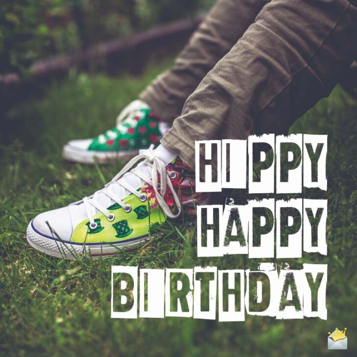 Hippy Happy Birthday | Birthday Wishes for Teenagers