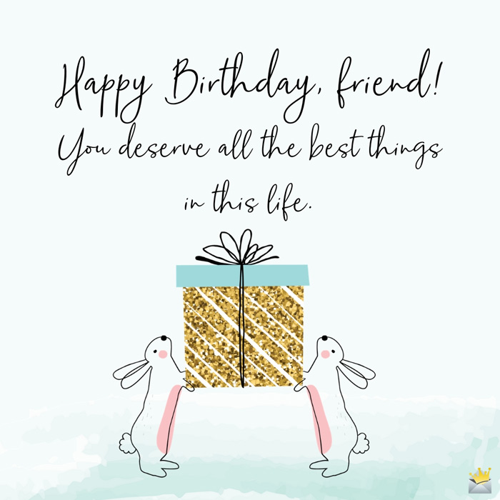 Terrific The Best Birthday Greetings For A Friend With Images Personalised Birthday Cards Veneteletsinfo