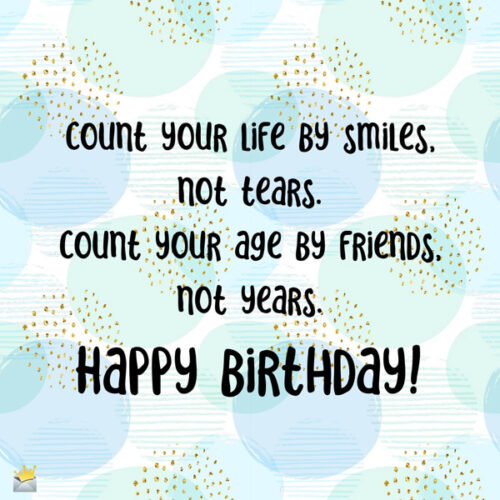 Birthday quote on an image you can share.