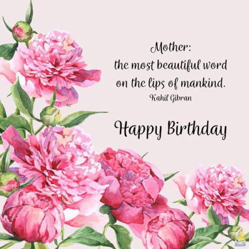 Birthday quote on vintage floral image you can share with her.