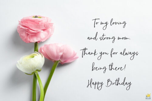 Birthday quote for mom on image with flowers.