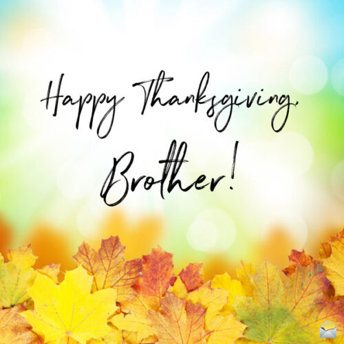 Thanksgiving image with a wish for your brother.