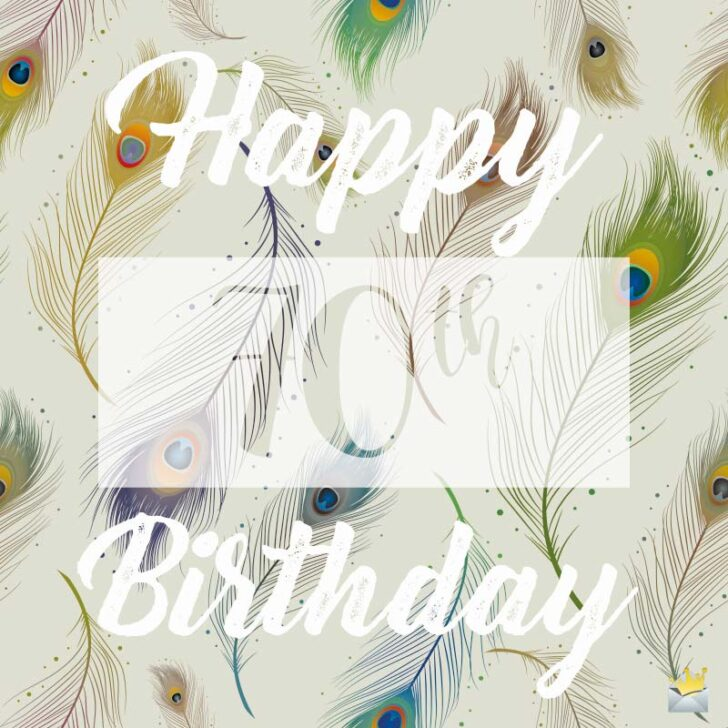 Happy 70th Birthday | Inspirational Wishes for Them