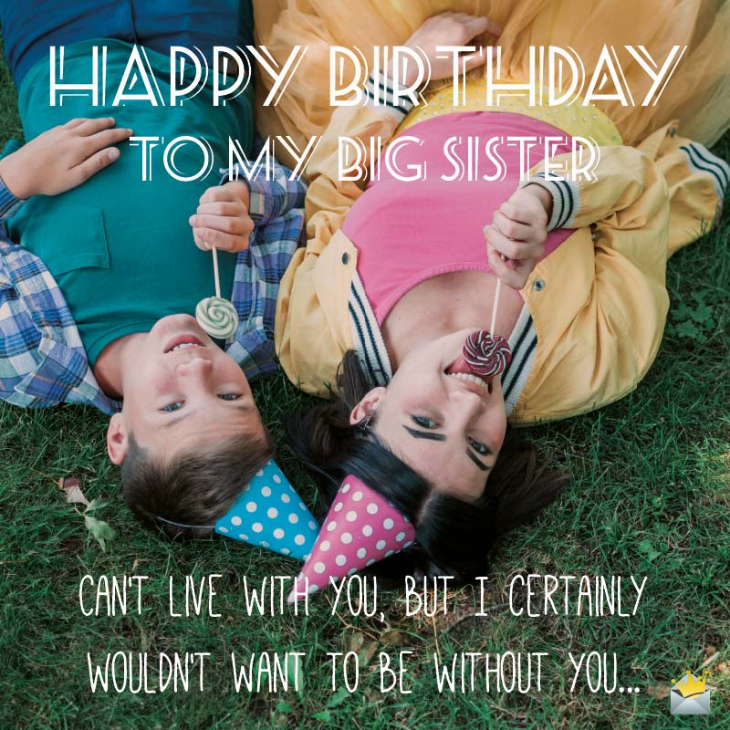 Fabulous Birthday Quotes For My Sister Stories Of Sweetness Funny Birthday Cards Online Inifofree Goldxyz