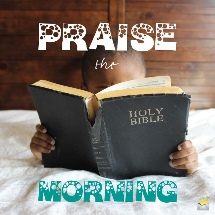 My Morning Blessings | Inspiring Good Morning Prayers and Verses from the Bible