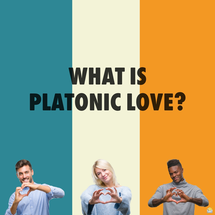 Platonic Love and The Distance From Romance