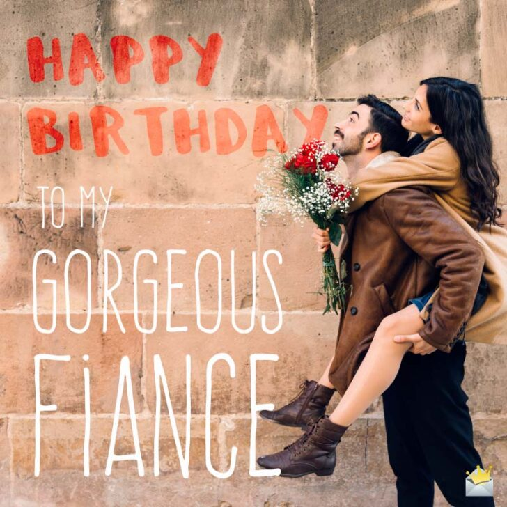 My Most Priceless Gift | Birthday Wishes for your Fiancé