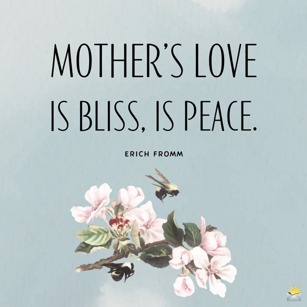 77 Original and Famous Quotes about Mother's Love