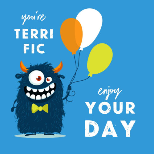 You're terrific, enjoy your day.