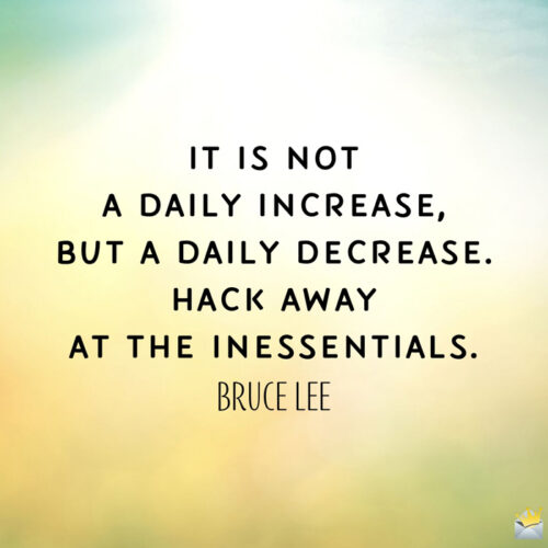 Inspirational Bruce Lee quote to boost your morning.