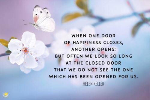 Quote by Helen Keller to make your morning brighter.