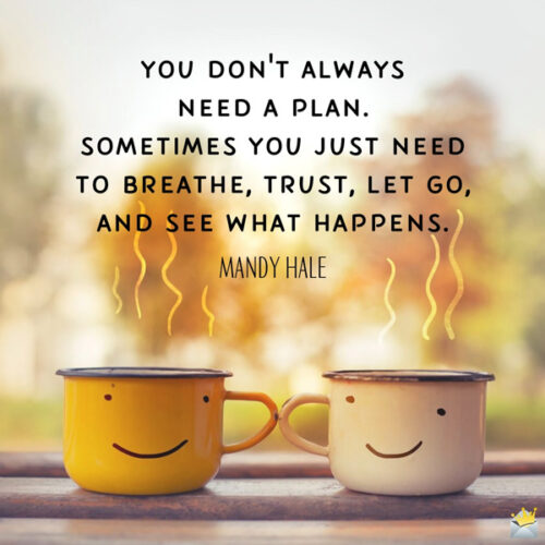 Beautiful morning quote on image with coffee cups.