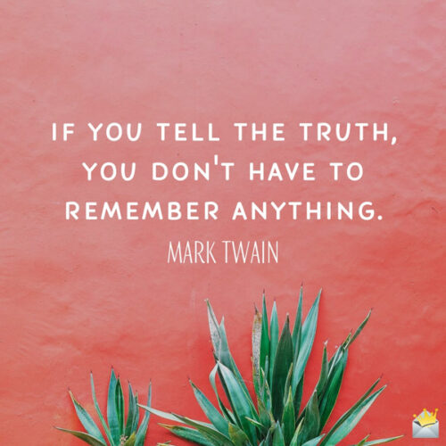 Popular Mark Twain quote for morning inspiration.