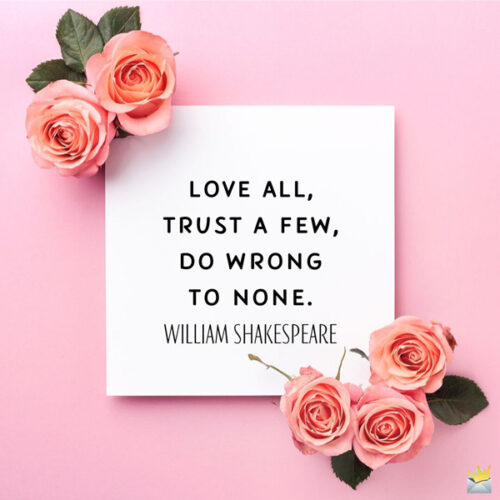 Famous Shakespeare quote for morning inspiration.