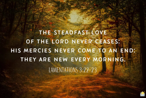 Bible verses for morning inspiration.
