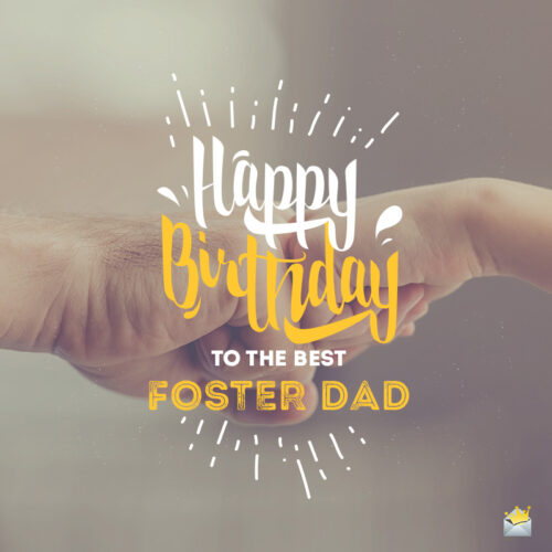 Happy Birthday image for foster dad.