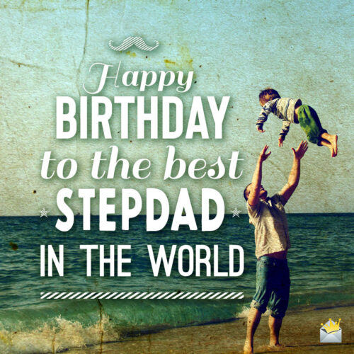 Happy birthday image for stepdad.