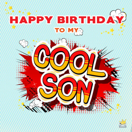 Cute birthday image for son.