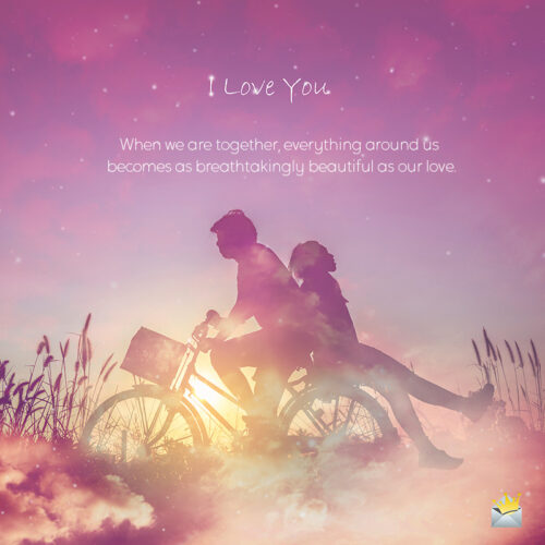 I love you quote for messages.