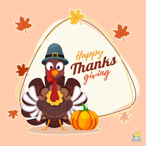 Happy Thanksgiving image with funny illustration of a turkey.