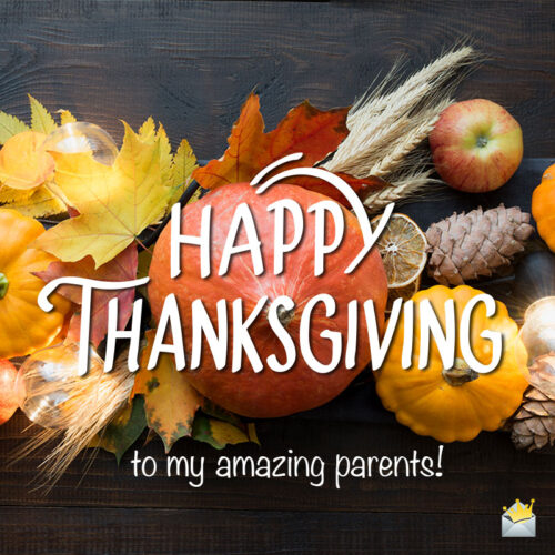 Happy Thanksgiving image for parents.